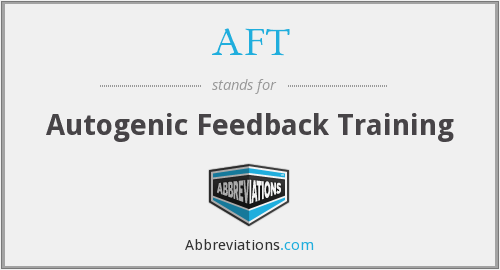 AFT - Autogenic Feedback Training