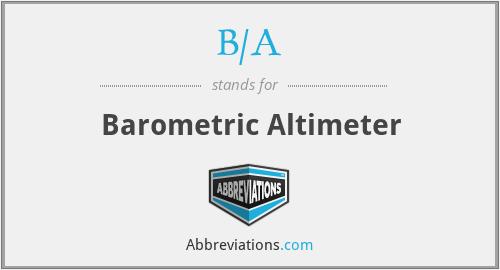 B/A - Barometric Altimeter