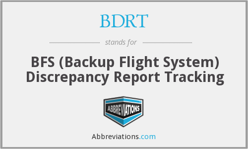 BDRT - BFS (Backup Flight System) Discrepancy Report Tracking