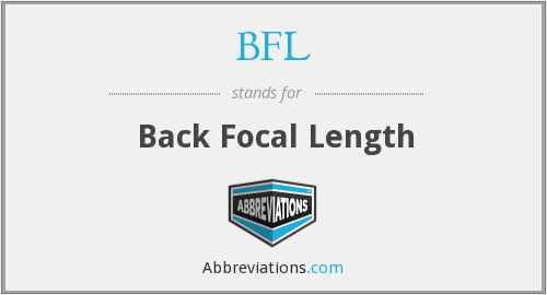 BFL - Back Focal Length