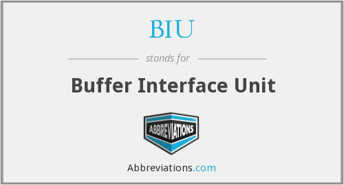 BIU - Buffer Interface Unit