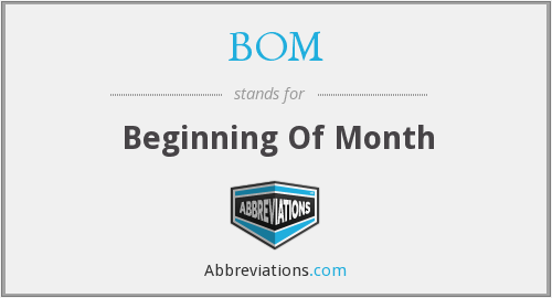 BOM - Beginning Of Month