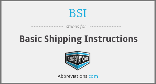 BSI - Basic Shipping Instructions