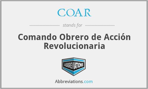 COAR - Comando Obrero de Acción Revolucionaria