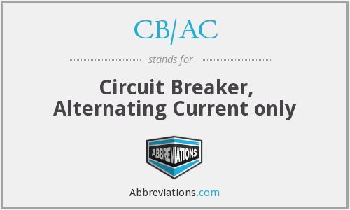 CB/AC - Circuit Breaker, Alternating Current only