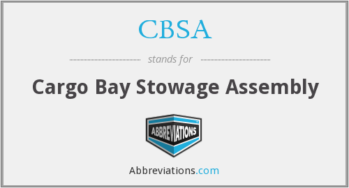CBSA - Cargo Bay Stowage Assembly