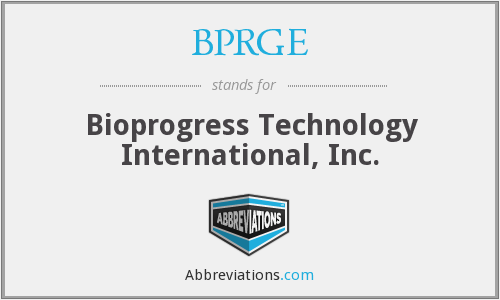BPRGE - Bioprogress Technology International, Inc.
