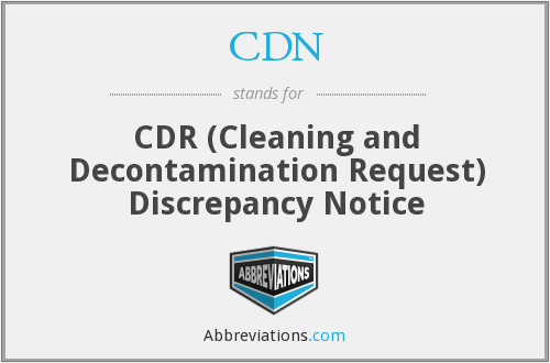 CDN - CDR (Cleaning and Decontamination Request) Discrepancy Notice