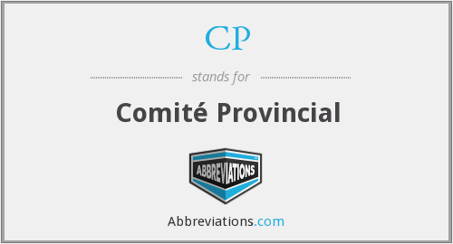 CP - Comité Provincial