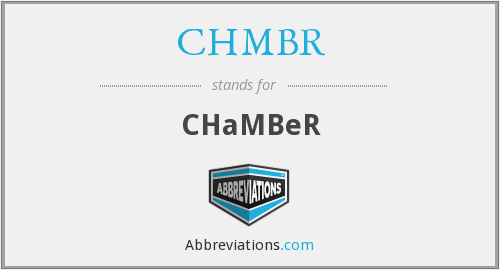 What does CHMBR stand for?