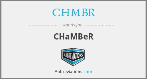 CHMBR - CHaMBeR