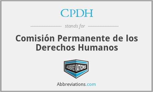 CPDH - Comisión Permanente de los Derechos Humanos