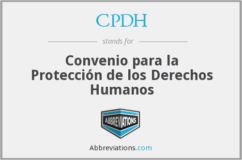 CPDH - Convenio para la Protección de los Derechos Humanos