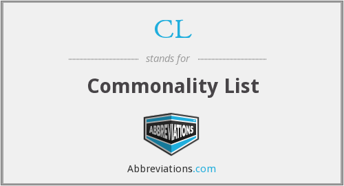 CL - Commonality List