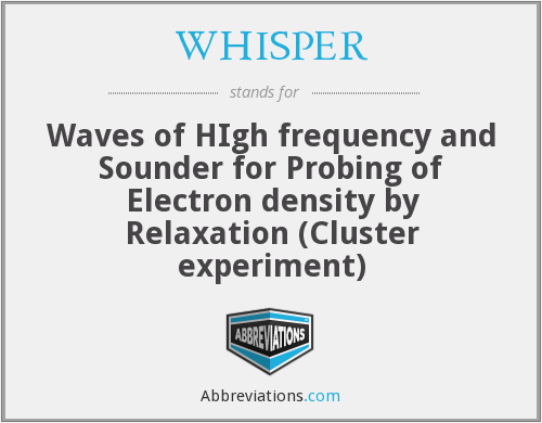 WHISPER - Waves of HIgh frequency and Sounder for Probing of Electron density by Relaxation (Cluster experiment)