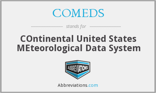 COMEDS - COntinental United States MEteorological Data System