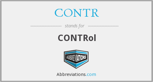 What does CONTR stand for?