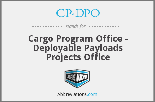 CP-DPO - Cargo Program Office - Deployable Payloads Projects Office