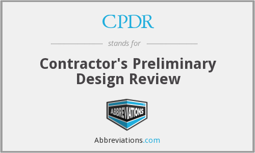 CPDR - Contractor's Preliminary Design Review