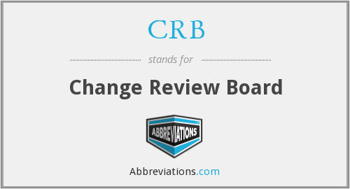 CRB - Change Review Board