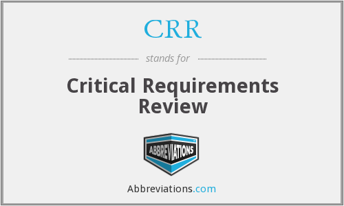 CRR - Critical Requirements Review