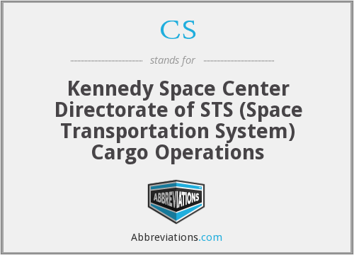 CS - Kennedy Space Center Directorate of STS (Space Transportation System) Cargo Operations
