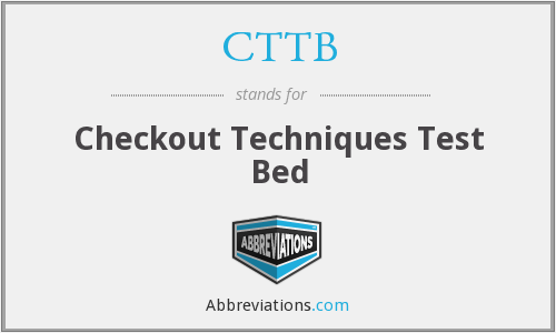 CTTB - Checkout Techniques Test Bed
