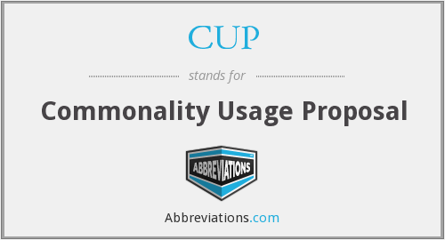 CUP - Commonality Usage Proposal