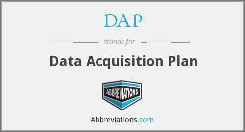 DAP - Data Acquisition Plan