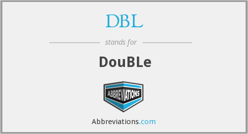 DBL - DouBLe