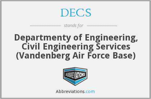 DECS - Departmenty of Engineering, Civil Engineering Services (Vandenberg Air Force Base)