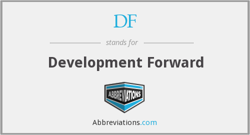 DF - Development Forward