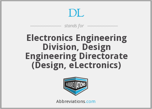 DL - Electronics Engineering Division, Design Engineering Directorate (Design, eLectronics)