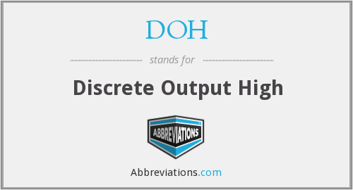 DOH - Discrete Output High