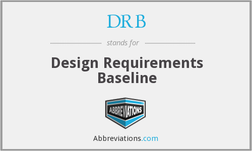 DRB - Design Requirements Baseline