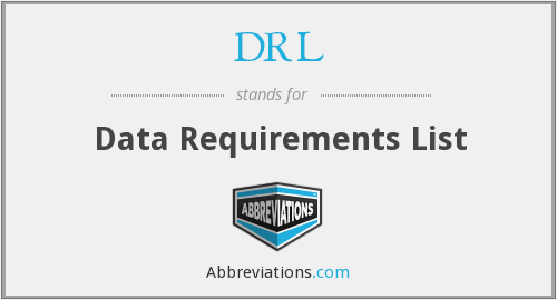DRL - Data Requirements List