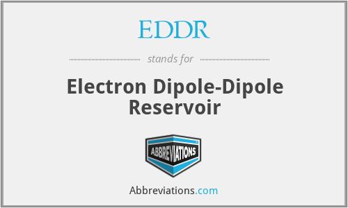 EDDR - Electron Dipole-Dipole Reservoir