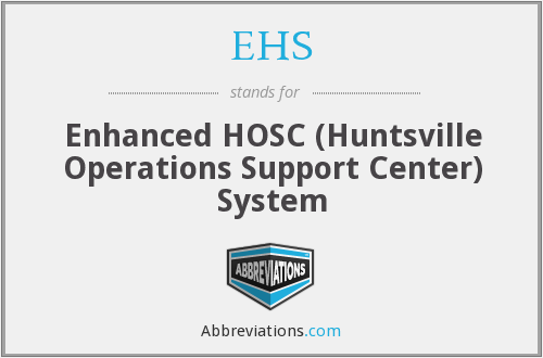 EHS - Enhanced HOSC (Huntsville Operations Support Center) System