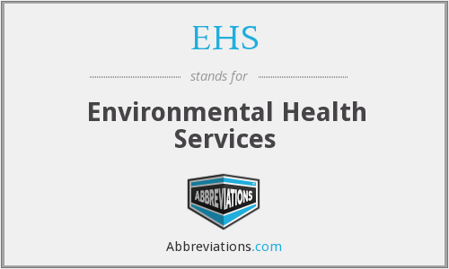 EHS - Environmental Health Services