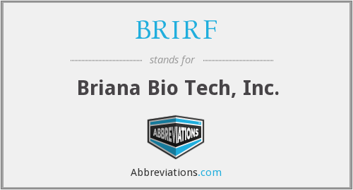 BRIRF - Briana Bio Tech, Inc.