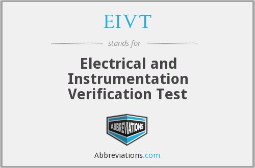 EIVT - Electrical and Instrumentation Verification Test