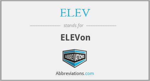 ELEV - ELEVon
