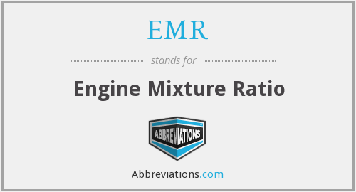 EMR - Engine Mixture Ratio