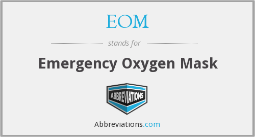 EOM - Emergency Oxygen Mask