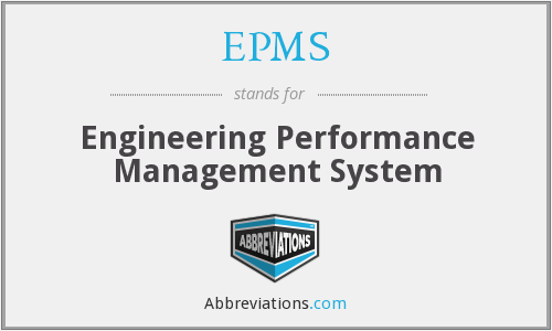 EPMS - Engineering Performance Management System