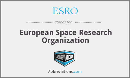ESRO - European Space Research Organization