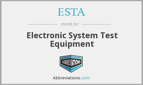 ESTA - Electronic System Test Equipment