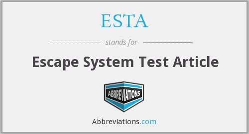 ESTA - Escape System Test Article