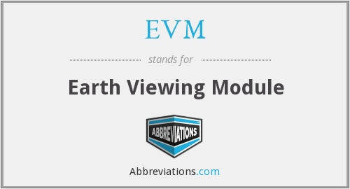 EVM - Earth Viewing Module