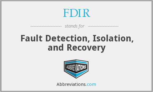 FDIR - Fault Detection, Isolation, and Recovery